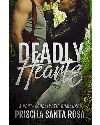 Deadly Hearts - A Post-Apocalyptic Romance Novel