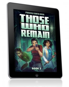 Those Who Remain Book 3 is out!